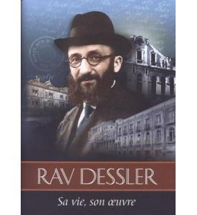 Rav Dessler Sa vie, son oeuvre