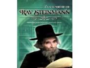 A la lumière de Rav Steinman