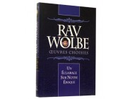 Rav Wolbe - Oeuvres Choisies - Rav F, Klapisch et Rav Y, Bendennoune