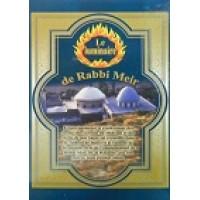 Le luminaire de Rabbi Meir