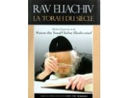 Rav Eliachiv La Torah Du Siècle