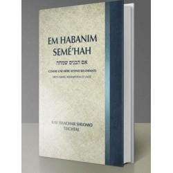 Em Habanim Seme'hah. Comme une mère attend ses enfants - Yissachar Shlomo Teichtal