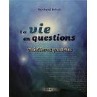 La vie en questions - Tome 1 Halakha au quotidien