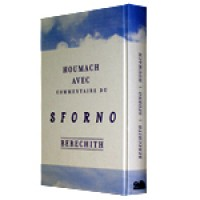 Houmach avec Commentaire du Sforno - Bérechit - Rabbi 'Ovadya ben Ya'aqov Sforno