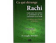 Ce qui dérange Rachi - Chemot - Dr Avigdor Bonchek