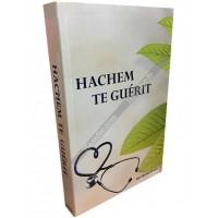 HaChem Te Guérit