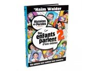 Des enfants parlent d'eux-mêmes - Tome 2 - Haïm Walder