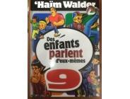 Des enfants parlent d'eux-mêmes - Tome 9 - Haïm Walder
