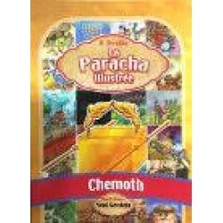 La Paracha Illustrée Chemoth