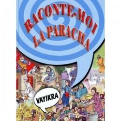 Raconte-moi la Paracha - Vayikra