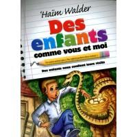 Des enfants comme vous et moi - Haïm Walder
