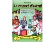 Le respect d'autrui - Berouria Dor