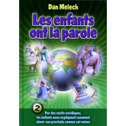 Les enfants ont la parole - Tome 2 - Dan Melech