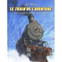 Le train de l'aventure - Gadi Pollack