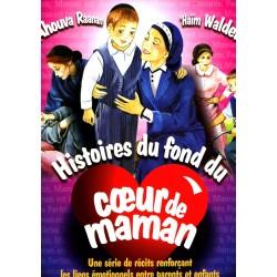 Histoires du fond du cœur de maman - Ahouva Raanan / 'Haïm Walder