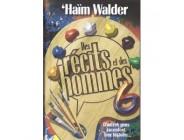 Des récits et des hommes - Tome 6 - D'autres gens racontent leur histoire - Haïm Walder