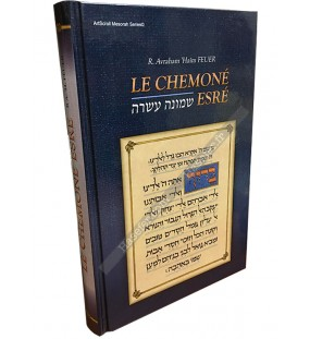 Le Chemoné Esré - Rav Avraham 'Haïm Feuer