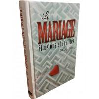 Le Mariage - illusions et réalités