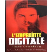 L'Empreinte Digitale - Haim Greenbaum