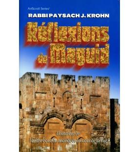 Réflexions du Maguid - Rabbi Paysach Krohn