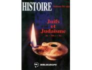 Juifs et Judaïsme - Tome I (de -700 à +70) - Marianne Picard
