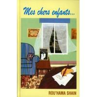 Mes chers enfants - Rouhama Shain