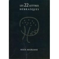 Les 22 lettres Hébraïques - Haïa Maruani