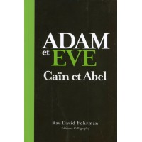 Adam et Eve - Caïn et Abel - Rav David Fohrman