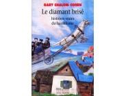 Le Diamant brisé : histoires vraies du hassidisme - Gary Chalom Cohen