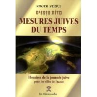 Mesures juives du temps, Horaires de la journée juive pour les villes de France - Stioui, Roger