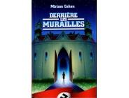 Derrière les murailles -  Miriam Cohen