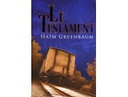 Le Testament - Haim Greenbaum