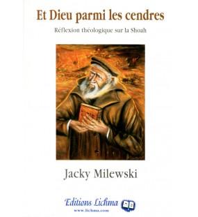 Et Dieu parmi les cendres - Jacky Milewski