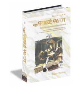 Les Pirke Avot - Leket Eliahou - Tome 1, Perek 1 & 2