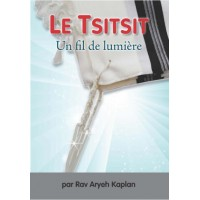 Le Tsitsit Un fil de lumière - Aryeh Kaplan