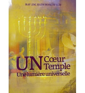 Un cœur Un temple Une lumière universelle